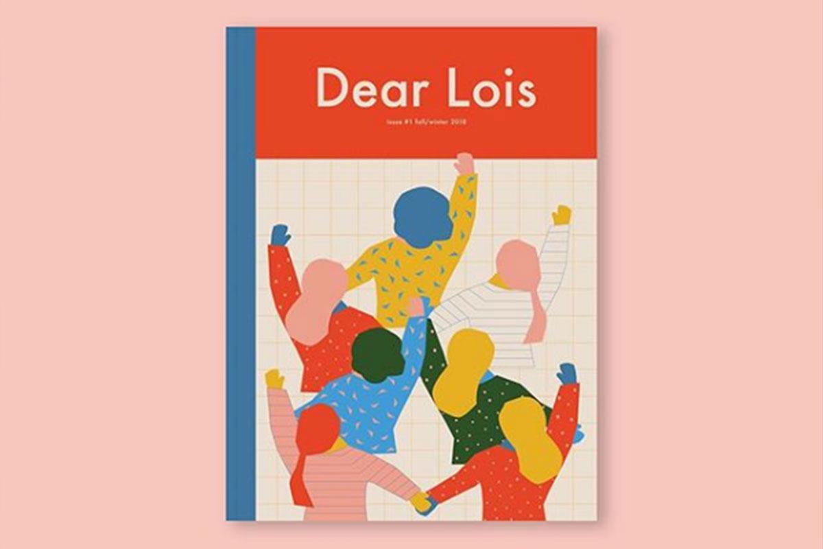 Dear Lois magazine